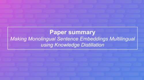Making monolingual sentence embeddings multilingual using knowledge distillation